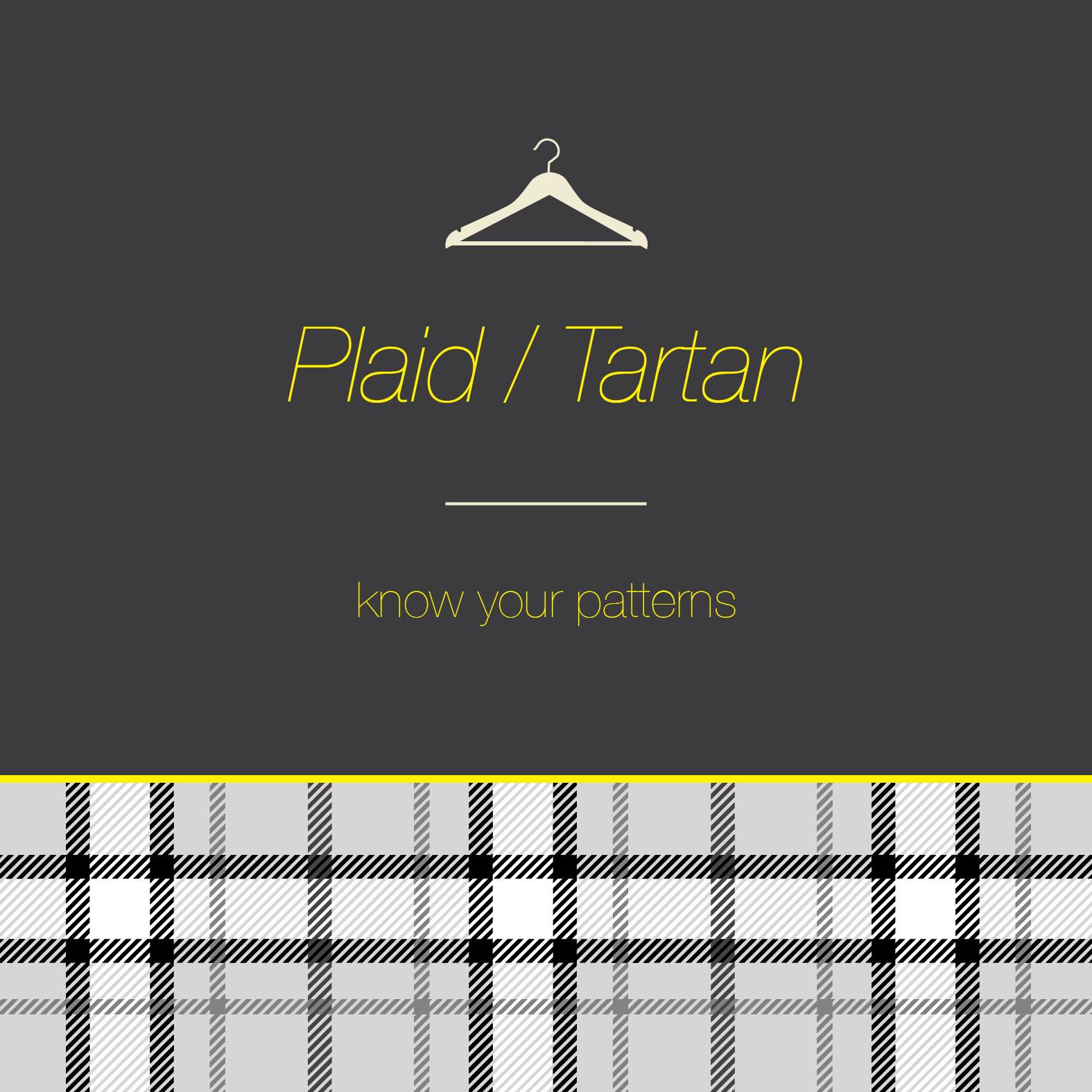 Plaid tartan know your patterns what my boyfriend wore Define plaid